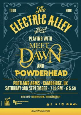 The Electric Alley UK tour + Meet Me at Dawn + Powderhead + The Killing Culture