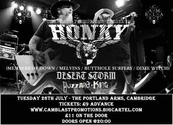 CamBlast presents Honky, Desert Storm, Buzzard King