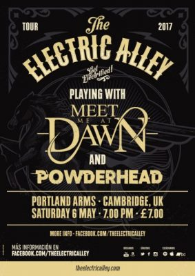 The Electric Alley, Meet Me At Dawn and Powderhead