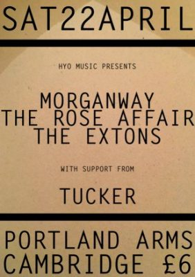 HYO Music Present: Morganway +The Extons + The Rose Affair +Tucker