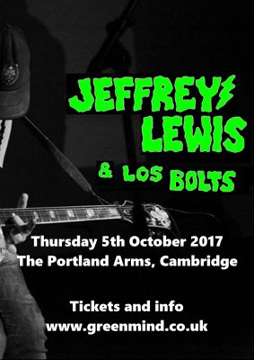 Green Mind presents JEFFREY LEWIS & LOS BOLTS and Model Village