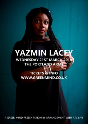 Green Mind presents YAZMIN LACEY