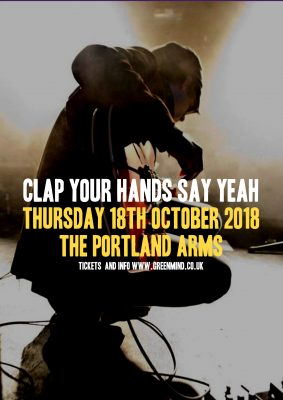 Green Mind presents CLAP YOUR HANDS SAY YEAH