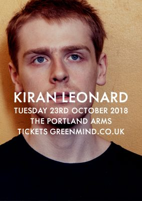 Green Mind presents KIRAN LEONARD
