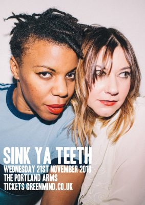 Green Mind presents SINK YA TEETH