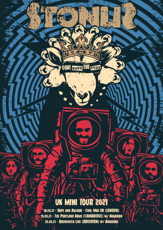Goat Save the Fuzz: Stonus UK Tour with Akkadian & Akilla